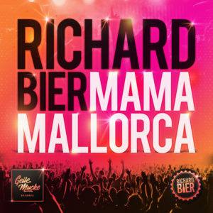 Richard Bier - Mama Mallorca