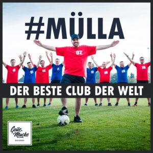 Mülla - Der beste Club der Welt - Cover