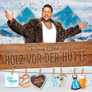Ronny Gold - Holz vor der Hütte - Cover